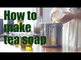 [soap]How to make Chinese green tea soap |More China
