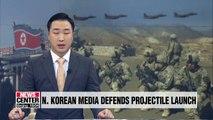 N. Korean media defends projectile launch, blames S. Korea for violating inter-Korean agreement
