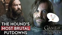 The Hound's most brutal put-downs in Game of Thrones