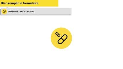 Comment compléter les champs liés au médicament du formulaire de pharmacovigilance ?
