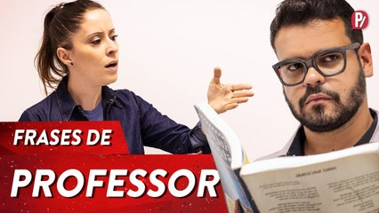 FRASES DE PROFESSOR | PARAFERNALHA