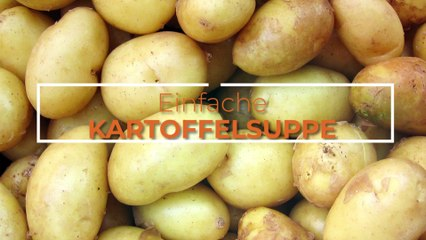 Einfache Kartoffelsuppe