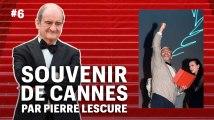 Pierre Lescure, souvenir de Cannes #6 : Le dernier des grands scandales