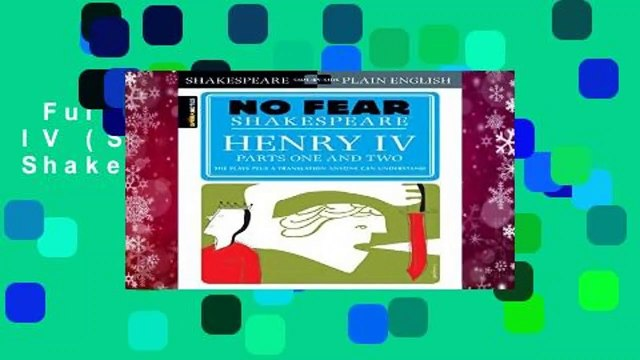 Full E-book  Henry IV (Sparknotes No Fear Shakespeare) Complete