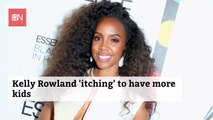 Kelly Rowland Is Crazy For Another Baby