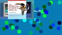 Full version  The Birds of Costa Rica: A Field Guide Complete
