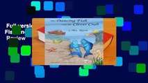 Full version  The Dancing Fish and the Clever Crab  Review