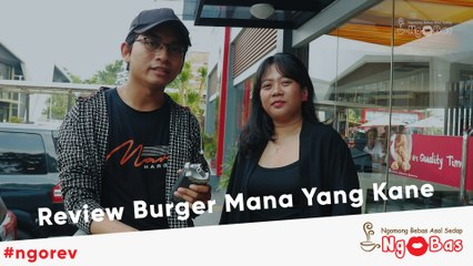 Review Burger Mana Yang Kane - #Ngorev