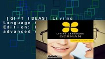 [GIFT IDEAS] Living Language German, Complete Edition: Beginner through advanced course,