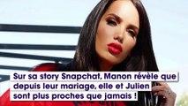 Manon Marsault : elle fait des révélations sur sa relation avec Julien Tanti depuis leur mariage