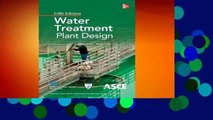 PDF Download Water Treatment Plant Design Fifth Edition Read