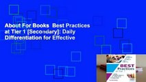 About For Books  Best Practices at Tier 1 [Secondary]: Daily Differentiation for Effective