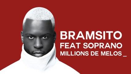 Bramsito - Millions de mélos