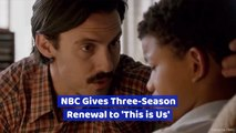 NBC Gives 'This Is Us' A Few More Seasons