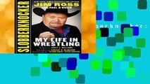 Full E-book  Slobberknocker: My Life in Wrestling  Best Sellers Rank : #1