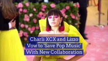 Charli XCX and Lizzo Vow to 'Save Pop Music' With New Collaboration