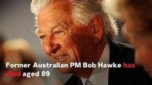 Former Australian Prime Minister Bob Hawke Dies Aged 89