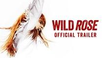 Wild Rose Trailer 06/21/2019