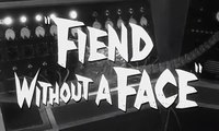 Fiend Without a Face  Movie (1958)