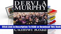 Full E-book The Ukimwi Road: From Kenya to Zimbabwe  For Trial