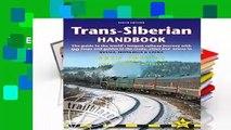 Full E-book Trans-Siberian Handbook: Trans-Siberian, Trans-Mongolian, Trans-Manchurian and