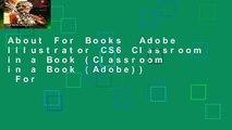About For Books  Adobe Illustrator CS6 Classroom in a Book (Classroom in a Book (Adobe))  For
