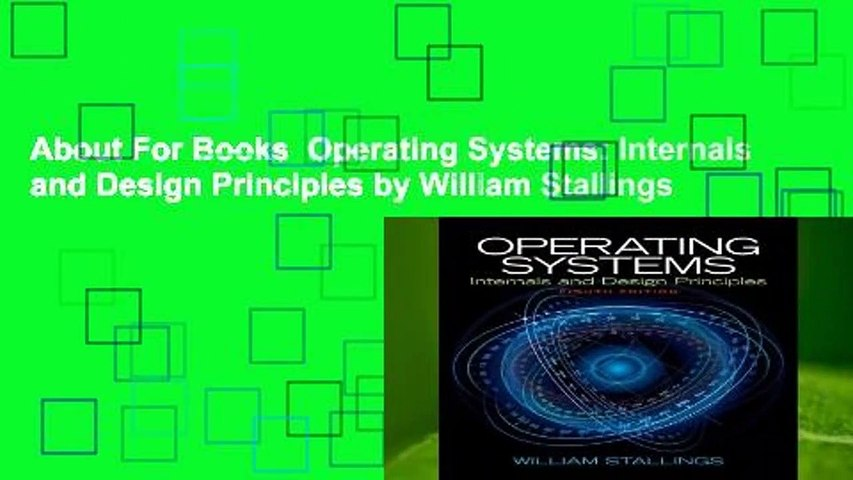 About For Books Operating Systems Internals And Design Principles By William Stallings Video Dailymotion