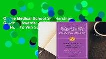 Online Medical School Scholarships, Grants & Awards: Insider Advice On How To Win Scholarships