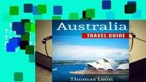 Full version  Australia Travel Guide: The Real Travel Guide From The Real Traveler. All You Need