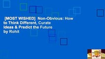 [MOST WISHED]  Non-Obvious: How to Think Different, Curate Ideas & Predict the Future by Rohit
