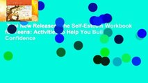 Trial New Releases  The Self-Esteem Workbook for Teens: Activities to Help You Build Confidence