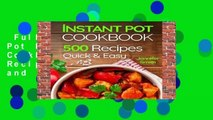Full E-book  Instant Pot Pressure Cooker Cookbook: 500 Everyday Recipes for Beginners and