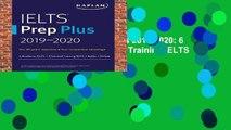 Full E-book  IELTS Prep Plus 2019-2020: 6 Academic IELTS + 2 General Training IELTS + Audio +