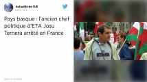 L'ancien leader de l'ETA Josu Ternera arrêté en France