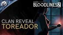 Vampire : The Masquerade Bloodlines 2 - Introduction des Toreador