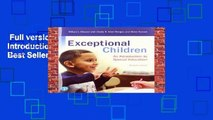 Full version  Exceptional Children: An Introduction to Special Education  Best Sellers Rank : #5