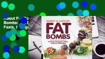 About For Books  Sweet and Savory Fat Bombs: 100 Delicious Treats for Fat Fasts, Ketogenic, Paleo,