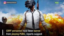 """CRPF jawans barred from playing PUBG as game is """"affecting their performance"""""""