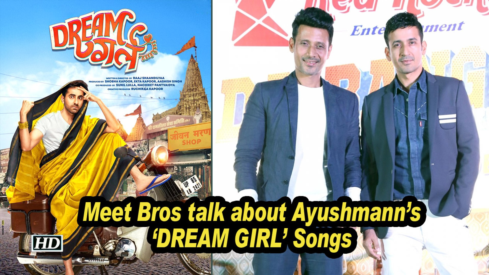 Meet Bros give details about Ayushmann's 'DREAM GIRL' Songs