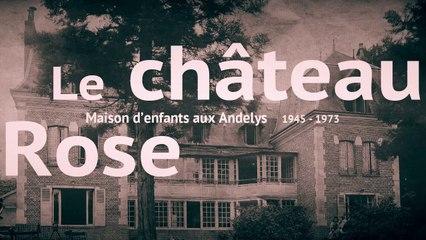 """Le """"château rose"""",  lieu d'accueil des enfants survivants de la Shoah"""