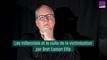 """Les """"millennials"""" et le culte de la victimisation par Bret Easton Ellis"""