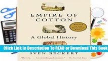 About For Books  Empire of Cotton: A Global History  Best Sellers Rank : #3