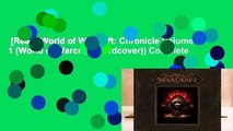 [Read] World of Warcraft: Chronicle Volume 1 (World of Warcraft (Hardcover)) Complete