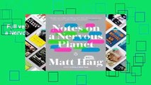 Full version  Notes on a Nervous Planet  For Kindle