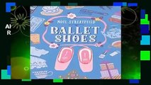 About For Books  Ballet Shoes (Shoe Books)  Review
