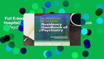 Full E-book  The Massachusetts General Hospital/McLean Hospital Residency Handbook of Psychiatry