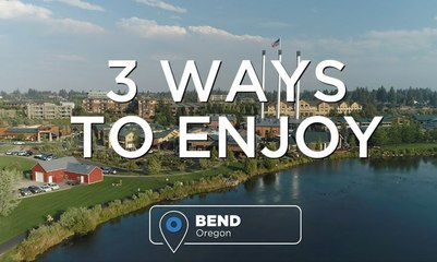 There's Something For Everyone in Bend, Oregon