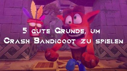 5 gute Gründe, um Crash Bandicoot zu spielen