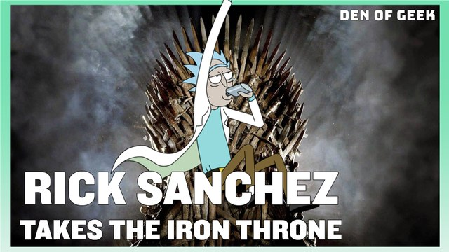 Rick and Morty: Rick Sanchez Takes The Iron Throne