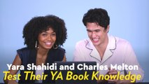 Yara Shahidi and Charles Melton Get Quizzed on Their YA Book Knowledge - Can You Beat Their Score?
